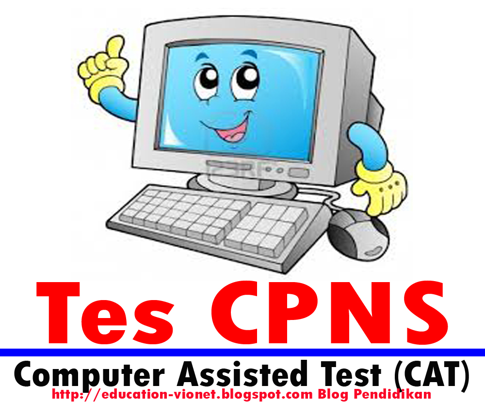 Tips Lulus Computer Assisted Test (CAT) CPNS 2013