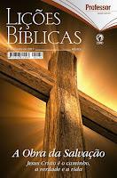 4º trimestre de 2017, A Obra da Salvação: Jesus Cristo é o Caminho, a Verdade e a Vida