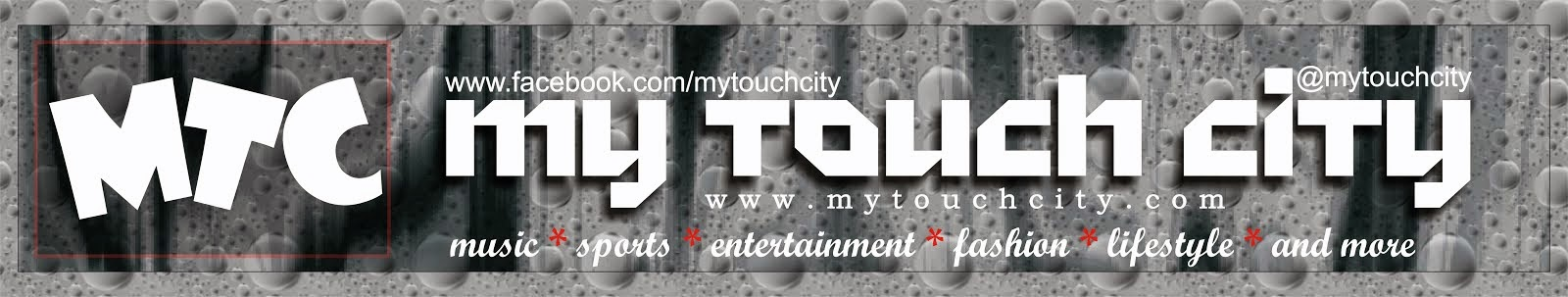 Welcome To MyTouch City Blog