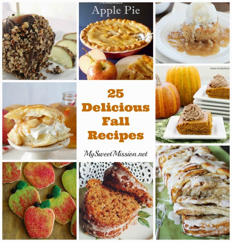 25 Delicious Fall Recipes by MySweetMission.net