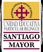 """Unidad Educativa Particular Bilingüe """"Santiago Mayor"""""""