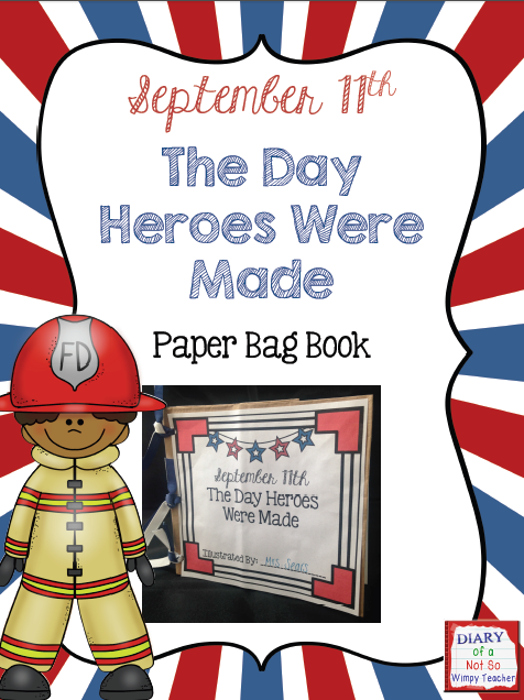http://www.teacherspayteachers.com/Product/September-11th-The-Day-Heroes-Were-Made-Paper-Bag-Book-1424094