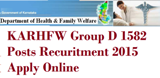KarHFW 1582 Group D Job Notification 2015