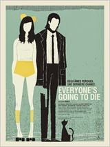 Everyone's Going to Die 2014 Truefrench|French Film