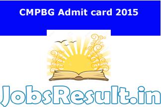 CMPBG Admit card 2015