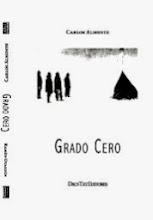 Grado cero, libro dual de relatos, de Carlos Almonte y Ramón Oyarzún