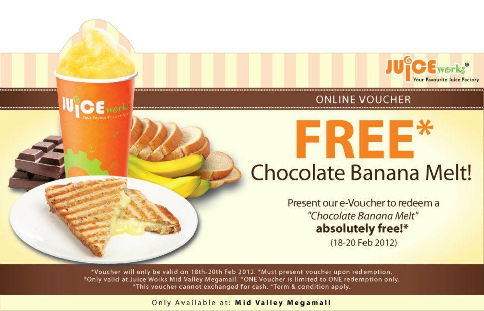 banana melt on us d present the e voucher to redeem a chocolate banana ...