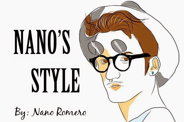 NANO'S STYLE - By Nano Romero