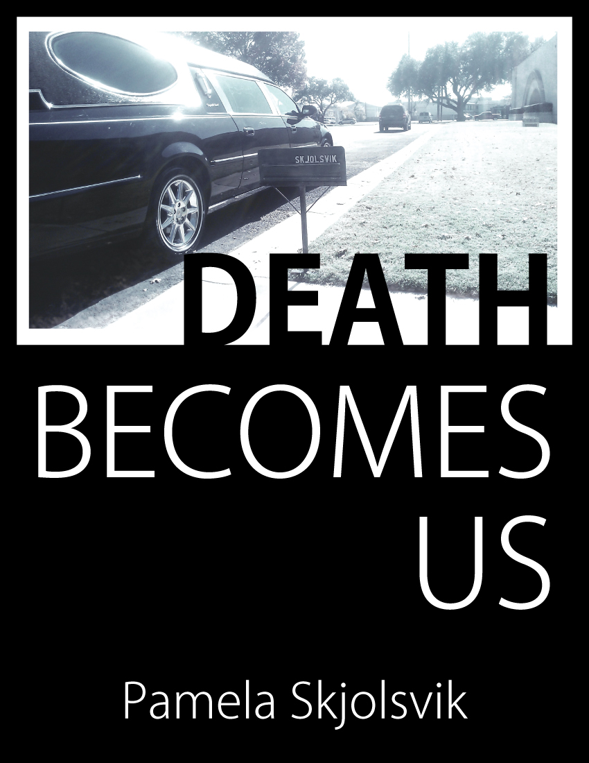 Death Becomes Us