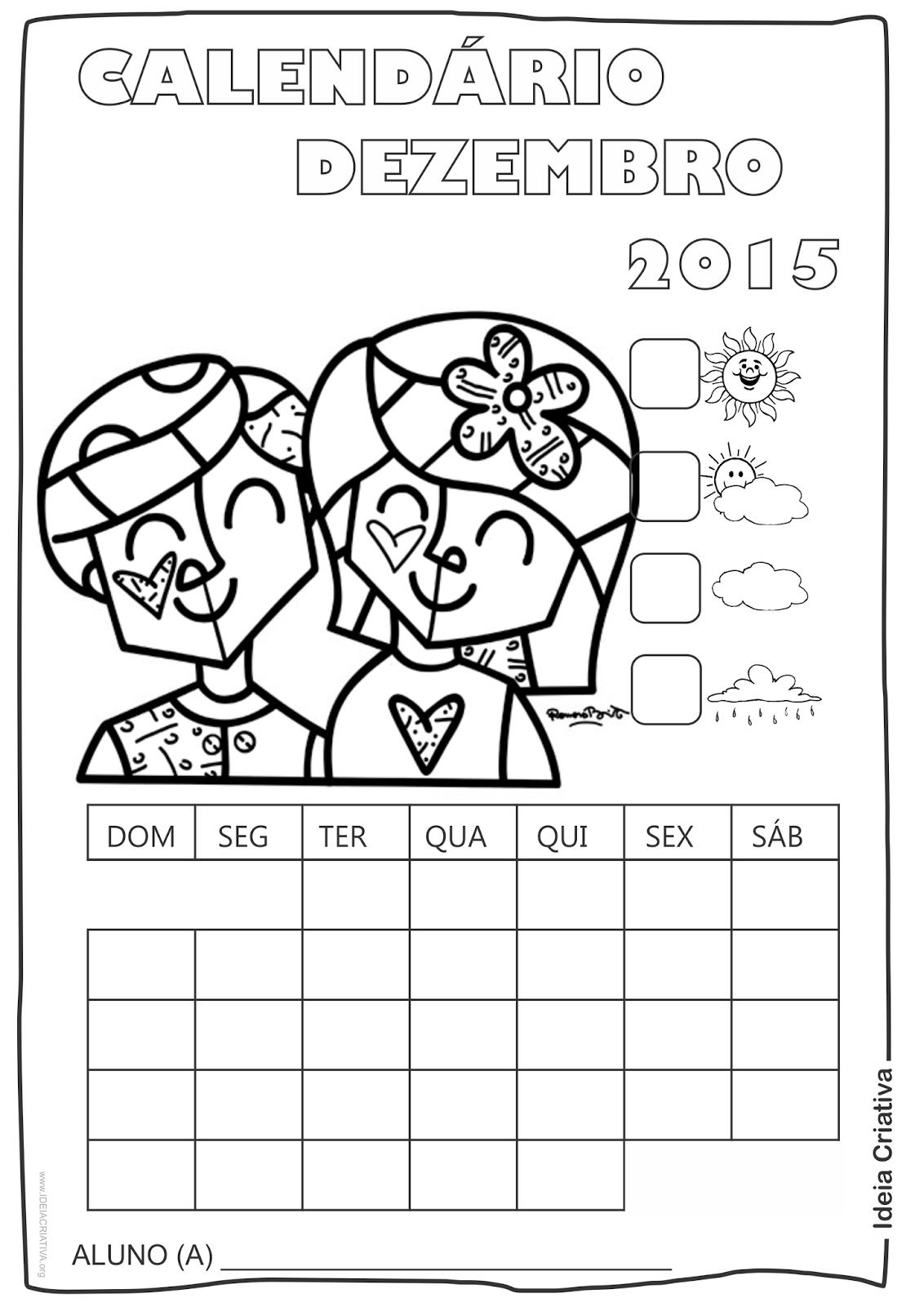 Calendário Dezembro  2015 com Desenho Crianças  de Romero Britto para Colorir Sem Numeração