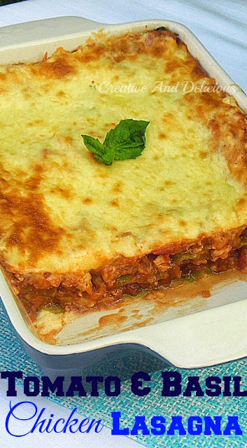Tomato and Basil Chicken Lasagna ~ #PastaDish #Lasagna #ChickenLasagna #Chicken