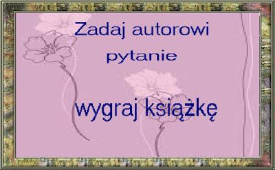 http://czytelnicza-dusza.blogspot.com/2015/06/zadaj-autorowi-pytanie-wygraj-ksiazke-1.html