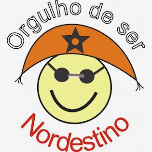 ORGULHO DE SER NORDESTINO