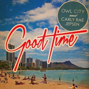 Lirik Lagu Owl City - Good Time Lyrics