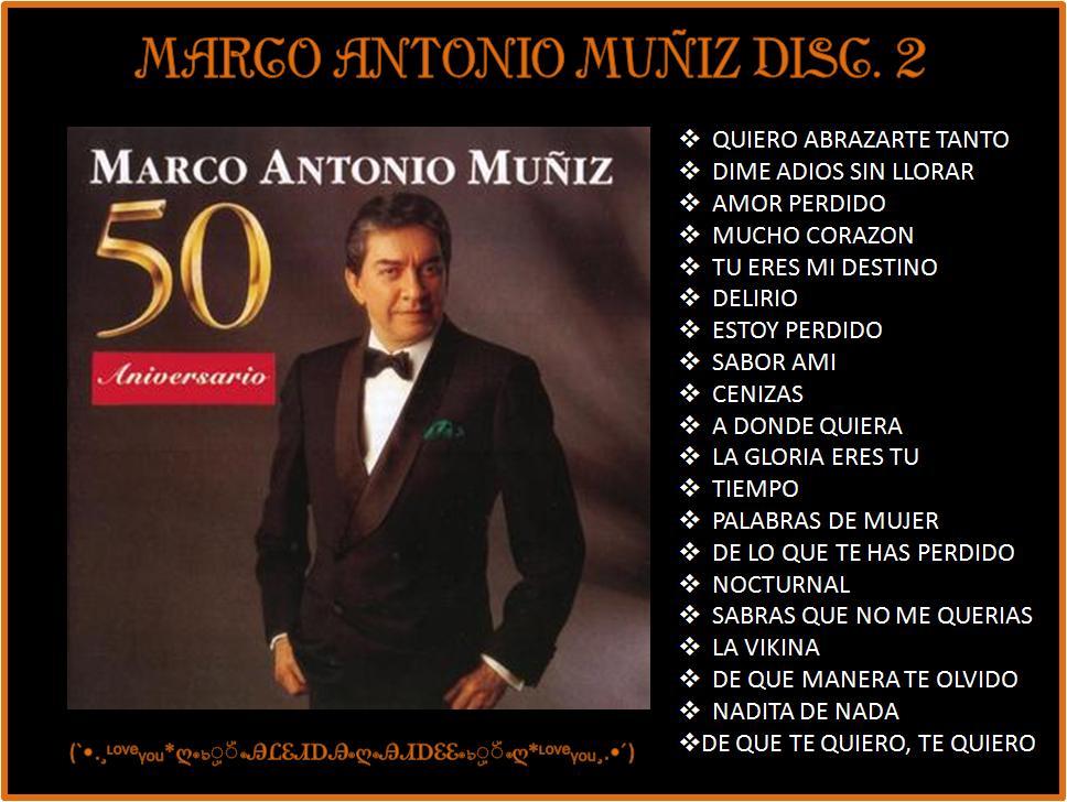 io Muñiz 50 aniversario.RINCON MUSICAL MP3: Marco Anton