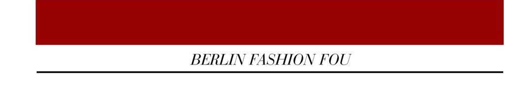 BERLIN FASHION FOU