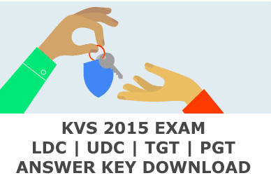 KVS LDC UDC Answer Key 2015 Today, KVS TGT PGT Exam Key in pdf, KVS 2015 Answer Key Set A, B, C, D. Kendriya Vidyalaya Sangathan Announce TGT PGT LDC All Sets Answer Key 2015, KVS 2015 Exam Solved Key with Question Papers, KVS Answer Key 13/09/2015, 20/09/2015, 04/10/2015, 11/10/2015