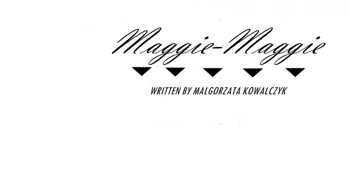 Maggie-Maggie