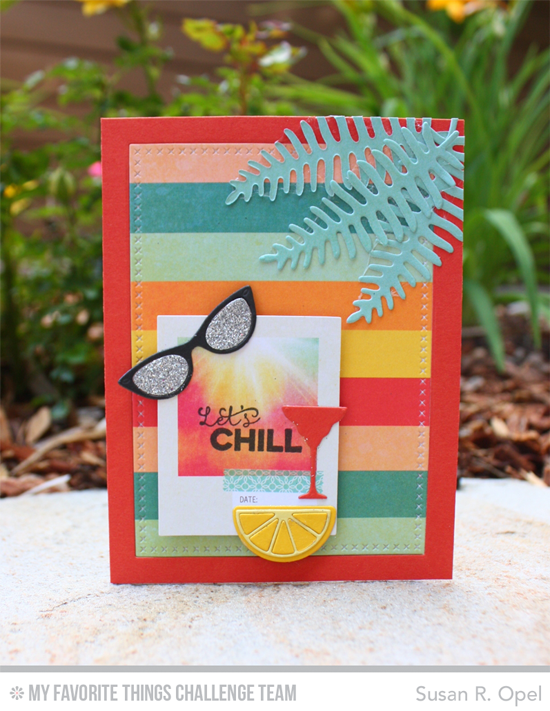 Let's Chill Card by Susan R. Opel featuring the Geek is Chic Glasses, Cheers Glass Charms, Mason Jar Mug, and Wild Greenery Die-namics