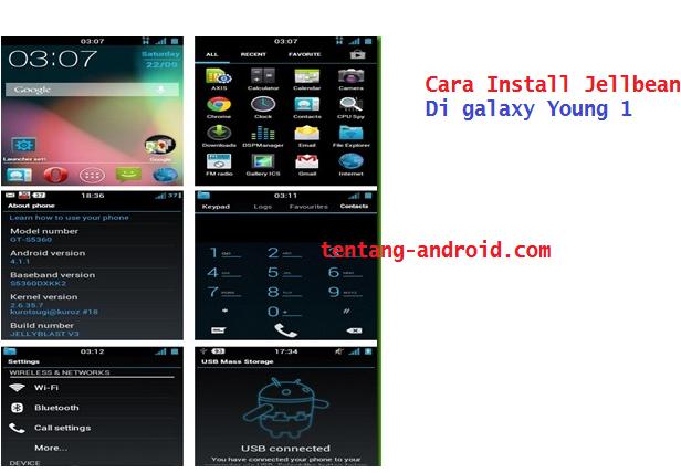 Cara Upgrade/Install Galaxy Y GT-S5360 ke Jelly Bean 4.1.1