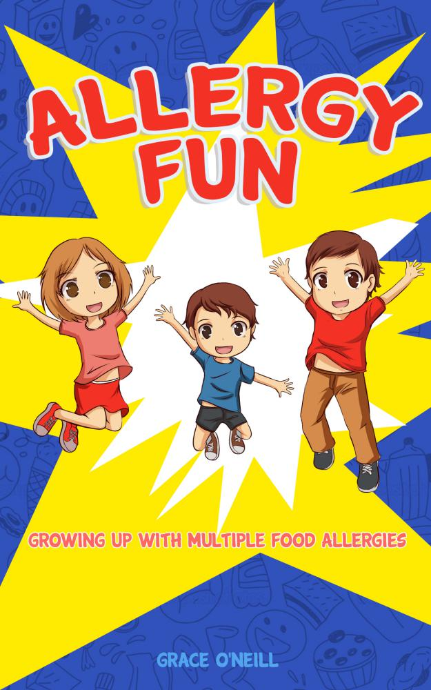 Allergy Fun - Growing up with multiple food allergies