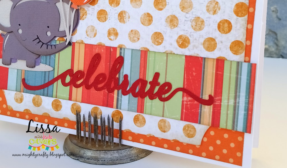 Celebrate card by Lissa for Miss Kate Cuttables