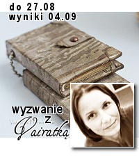 http://blogscrapandme.blogspot.com/2014/07/wyzwanie-17.html