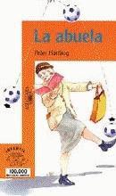 LA ABUELA---PETER HARTLING