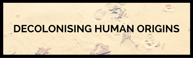 Decolonising Human Origins