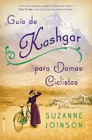 Guía de Kashgar para damas ciclistas - Suzanne Joinson
