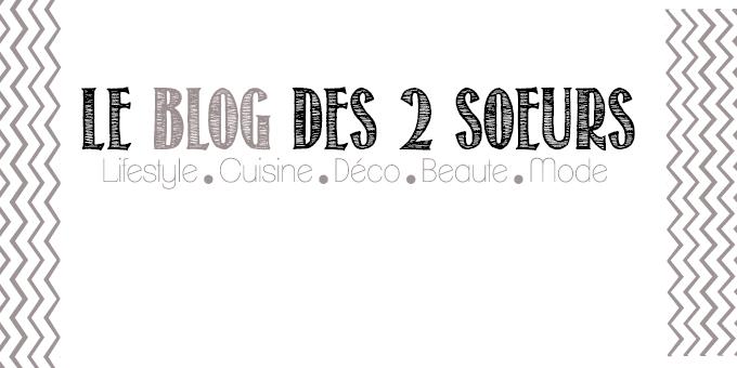 Le Blog Des 2 Soeurs