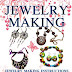 FREE E-BOOK Jewelry Making: Jewelry Making Instructions to Easily Create Beautiful Pendants, Bracelets, Earrings, and Necklaces (Jewelry Making Books