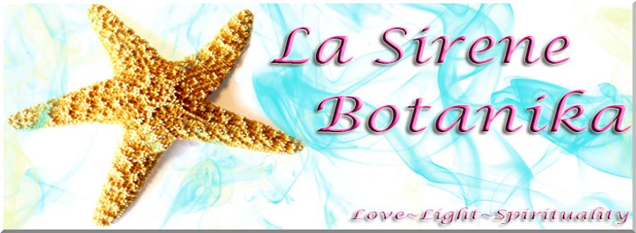 La Sirene Botanika Blog