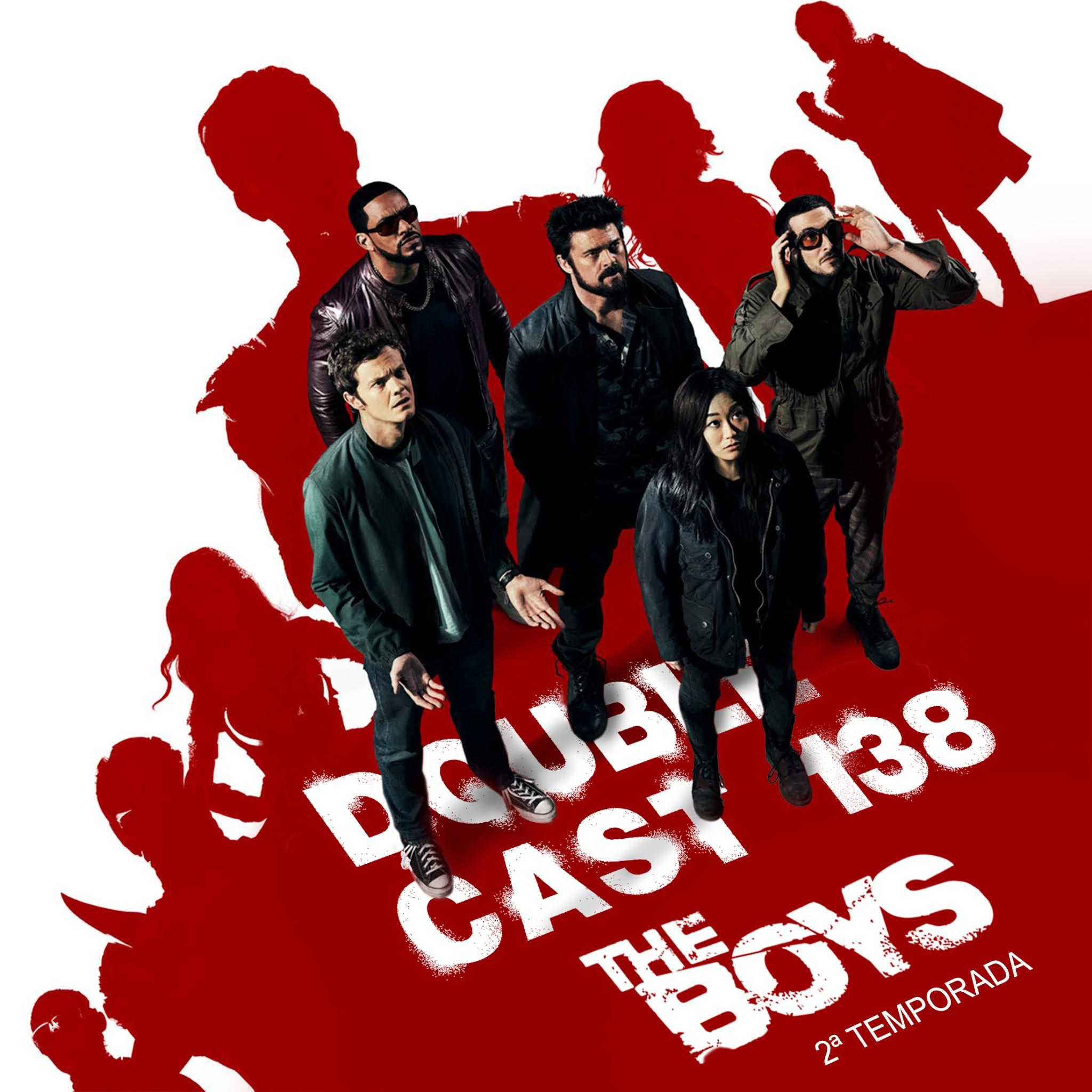 Doublecast 138 - The Boys (2ª Temporada)