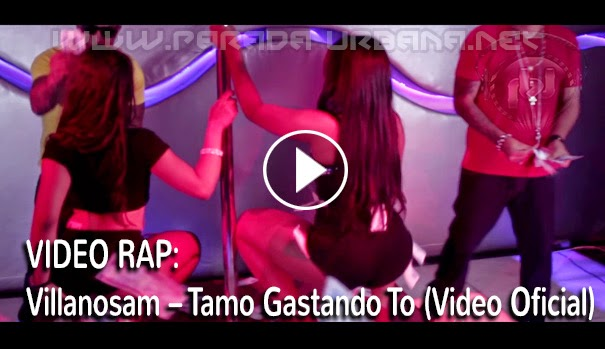 VIDEO OFICIAL - Villanosam – Tamo Gastando To (Video Oficial)
