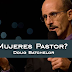¿Mujeres Pastor? - Doug Batchelor