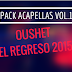 OushetRemix - Pack Acapellas Vol.1 El Regreso