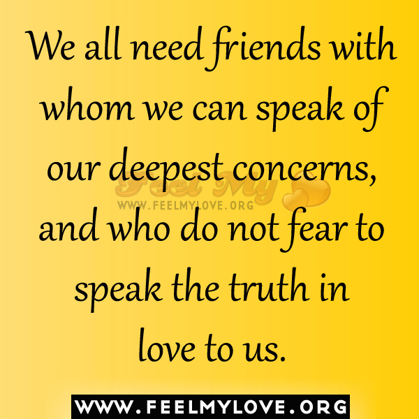 We All Need Friends