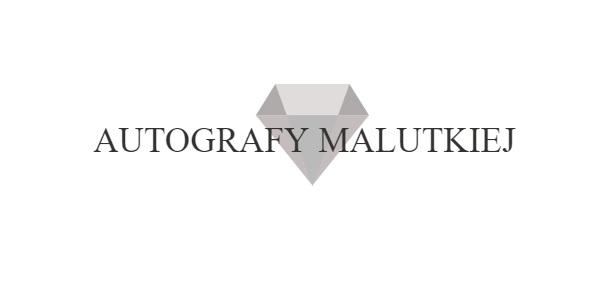 Autografy Malutkiej