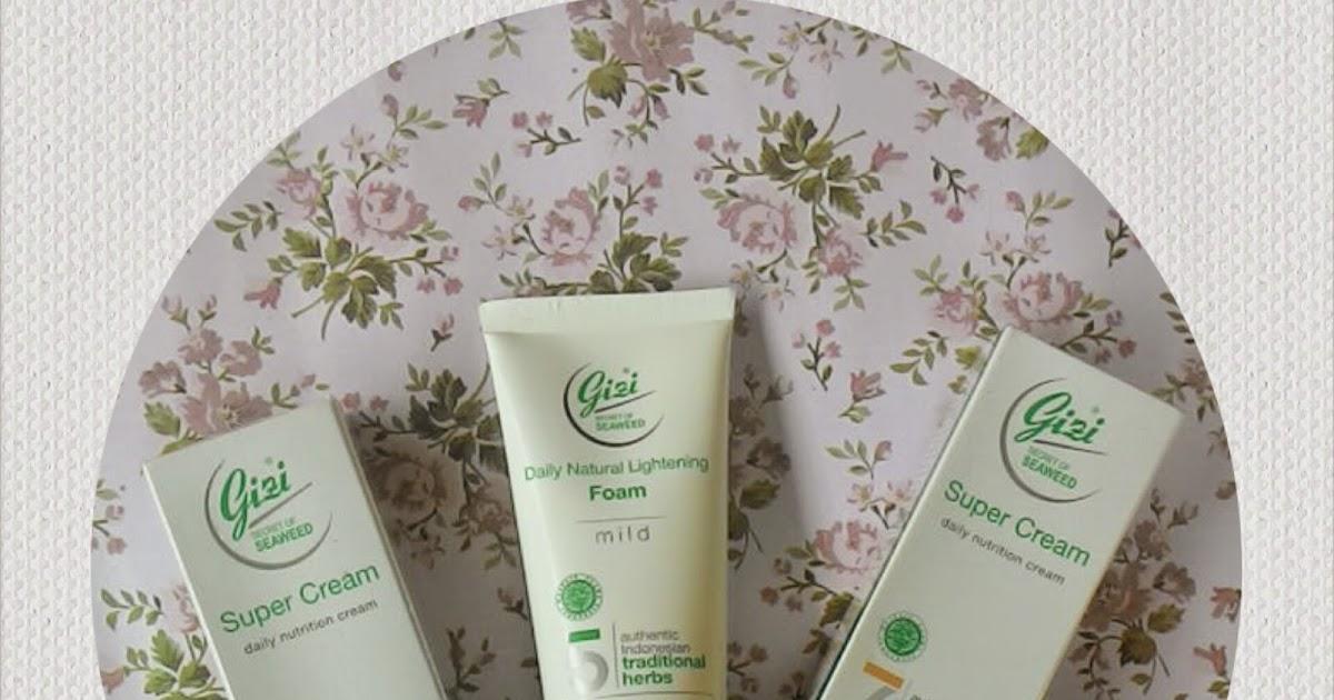 Review Kulit Cantik Dan Sehat Dengan Gizi Super Cream ...