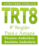 Apostila concurso trt8 (PA e AP) - Técnico Judiciário a apostila TRT-PA Analista Judiciário.