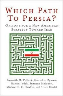 Which Path to Persia? (2009 Brookings Institution)