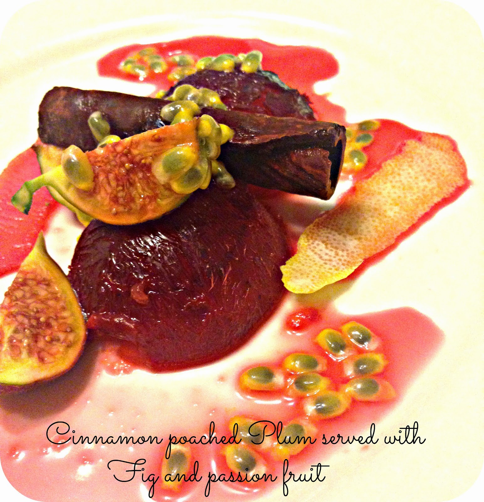 Cinnamon poached plum served with fig and passion fruit  | Kukskitchen