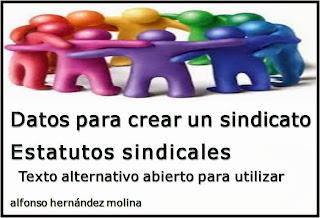 http://nuestrosderechoslaborales.files.wordpress.com/2013/12/datos-para-crear-sindicato-estatutos-sindicales-texto-ejemplar.pdf