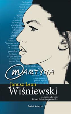 """Janusz Leon Wiśniewski,  Mariusz Makowski, Renata Palka-Smagorzewska – """"Martyna"""""""