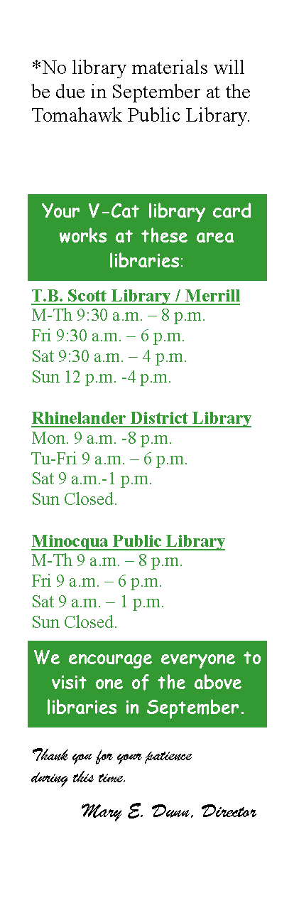 You may use your Library Card at any of the Wisconsin Valley Library System libraries!