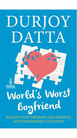 World's Worst Boyfreind : Because Every Ordinary Girl Deserves an Extraordinary Love Story at Rs.105
