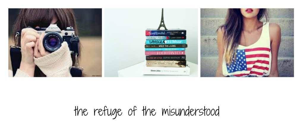 the refuge of the misunderstood