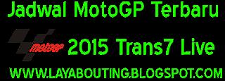 Jadwal MotoGP Terbaru 2015 Trans7 Live