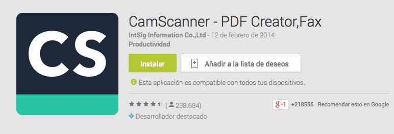 https://play.google.com/store/apps/details?id=com.intsig.camscanner&hl=es